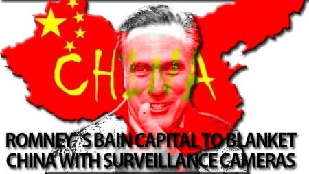 Just Another Mitt Romney's Cheap Election Campaign Strategists Scat: Bain Capital which Allegedly Founded and Brainchild of  Mitt Romney profit to Blanket China with Surveillance Cameras. How about Taiwan Assholes. They are cheaper and they didn't lose Missouri Delegates