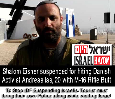 To Stop IDF Suspending Israelis: Tourist must bring their own Police along while visiting Israel