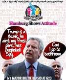 💲NY Mayor Bill de Blasio at G20: Trump is a skunk, he ain't my President, he's Baghdadi Spy💲 الخبِيثاتُ لِلخبِيثِين والخبِيثُون لِلخبِيثاتِ والطّيِّباتُ لِلطّيِّبِين والطّيِّبُون لِلطّيِّباتِ أُولئِك مُبرّؤُون مِمّا يقُولُون