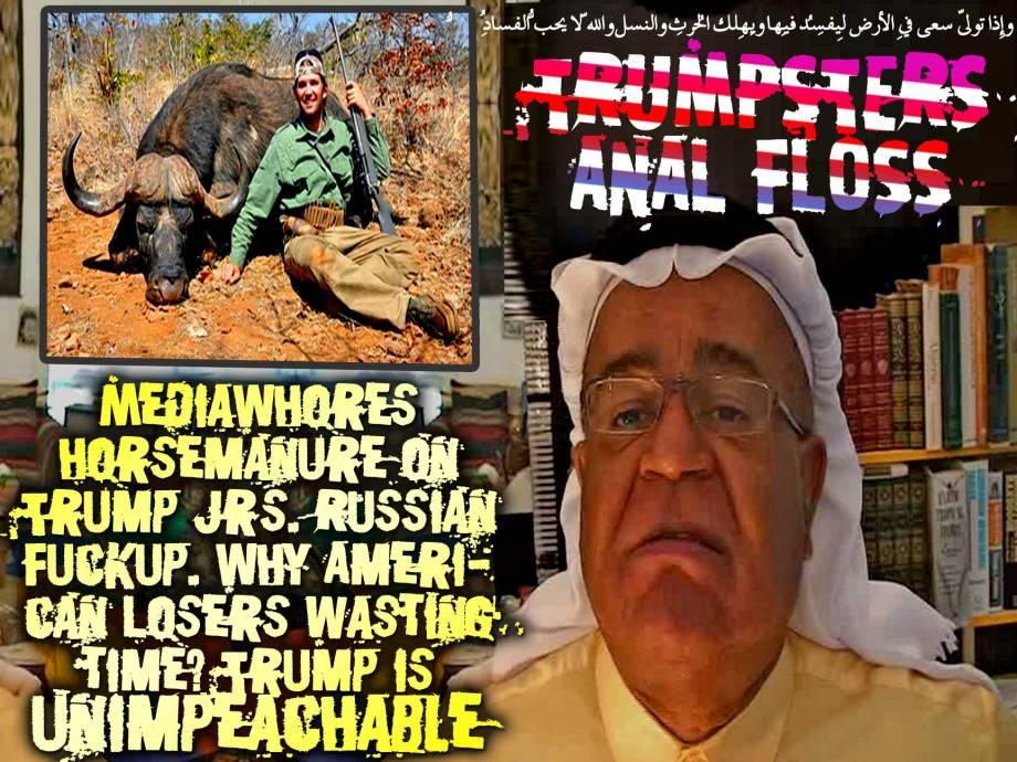🐀🐁Trumpsters MediaWhores Anal Floss on Trump Jr. Russian Fuckup. Why American Losers wasting time? Don't they get it? Trump is unimpeachable 🐁🐀 وإِذا تولّى سعى فِي الأرضِ لِيُفسِد فِيِها ويُهلِك الحرث والنّسل واللّهُ لا يُحِبُّ الفساد