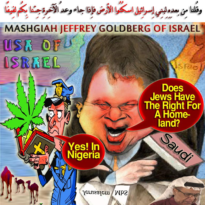 """🐫Mashgiah Jeffrey Goldberg Of Israel Asked Saudi Crown Prince, MbS whether """"jewish People Have Right to Nation-state in at Least Part of Their Ancestral Homeland,"""" MbS Said: """"I Believe Palestinians and  Israelis Have the Right to Own Land in Nigeria That's What Their DNA says. The Pharaohs Domesticated Jewish People as Livestock Alas Musculature Slaves to Build Sphinx and the Pyramids. Look at 'em They're Bleached Negroes With Curly Hair"""" وقُلنا مِن بعدِهِ لِبنِي إِسرائِيل اسكُنُوا الأرض فإِذا جاء وعدُ الآخِرةِ جِئنا بِكُم لفِيفًا 🐪"""